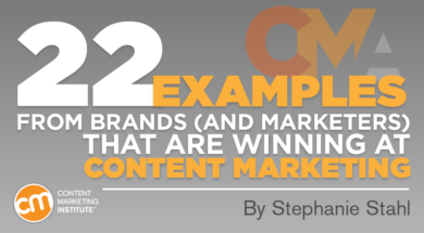 22 Examples From Brands (and Marketers) That are Winning at Content Marketing